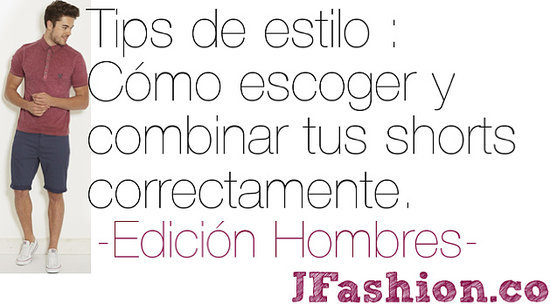 hombres: tips para escoger y combinar shorts en jfashion.co